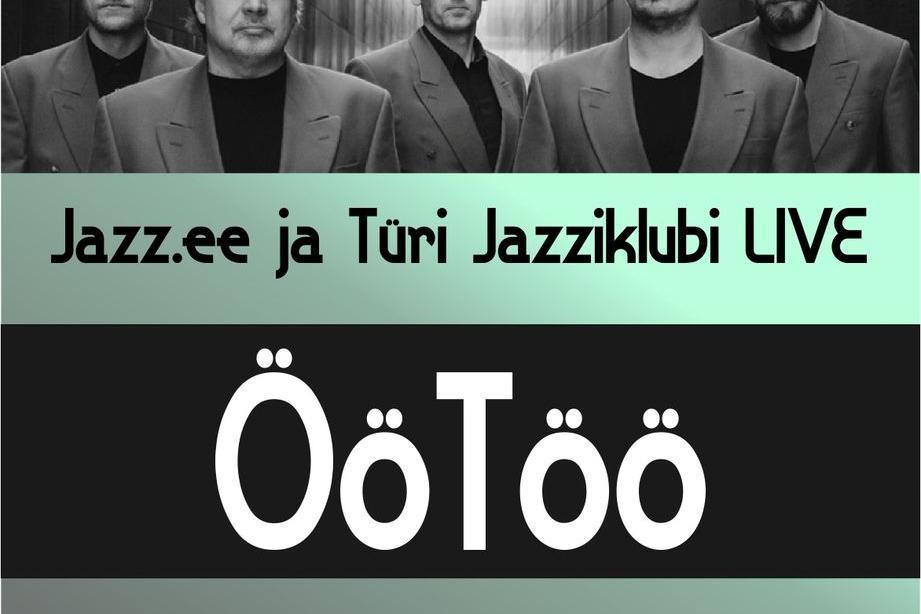 Jazz.ee ja Türi Jazziklubi LIVE   ÖöTöÖ Türi kultuurikeskuses - Türi Kultuurikeskus