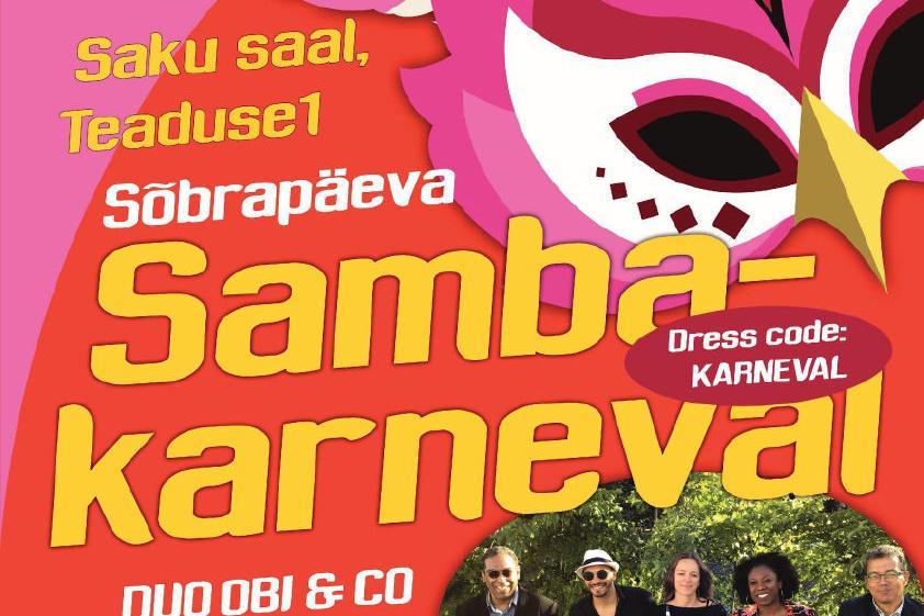 Sõbrapäeva SAMBAKARNEVAL - SAKU SAAL (Saku Valla Kultuurikeskus)