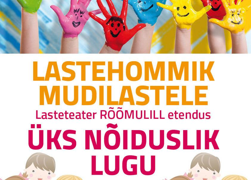 LASTEHOMMIK MUDILASTELE - Loo Kultuurikeskus