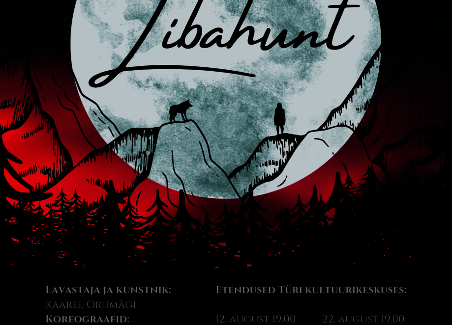 """ENMT esitleb- Tiit Kikase ja Jaagup Kreemi muusikal """"Libahunt"""" Türi kultuurikeskuses - Türi Kultuurikeskus"""