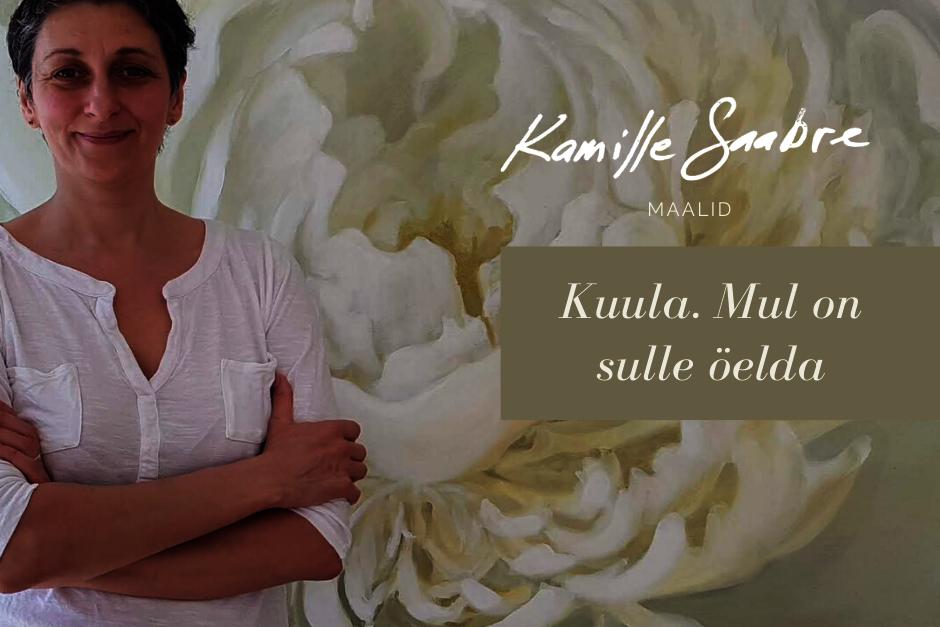 """Kamille Saabre maalinäitus """"Kuula. Mul on sulle öelda"""" - Viimsi Huvikeskus"""
