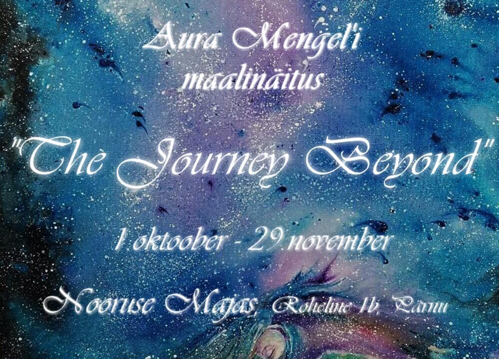 The Journey Beyond - Nooruse Maja
