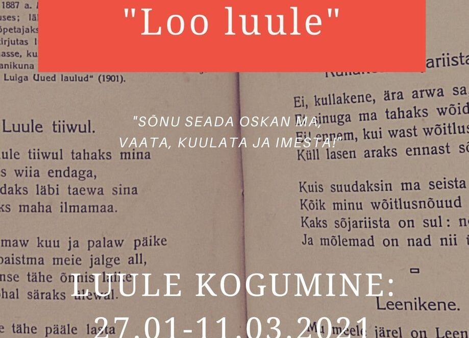 """Luulekonkurss """"Loo luule"""" - Loo"""