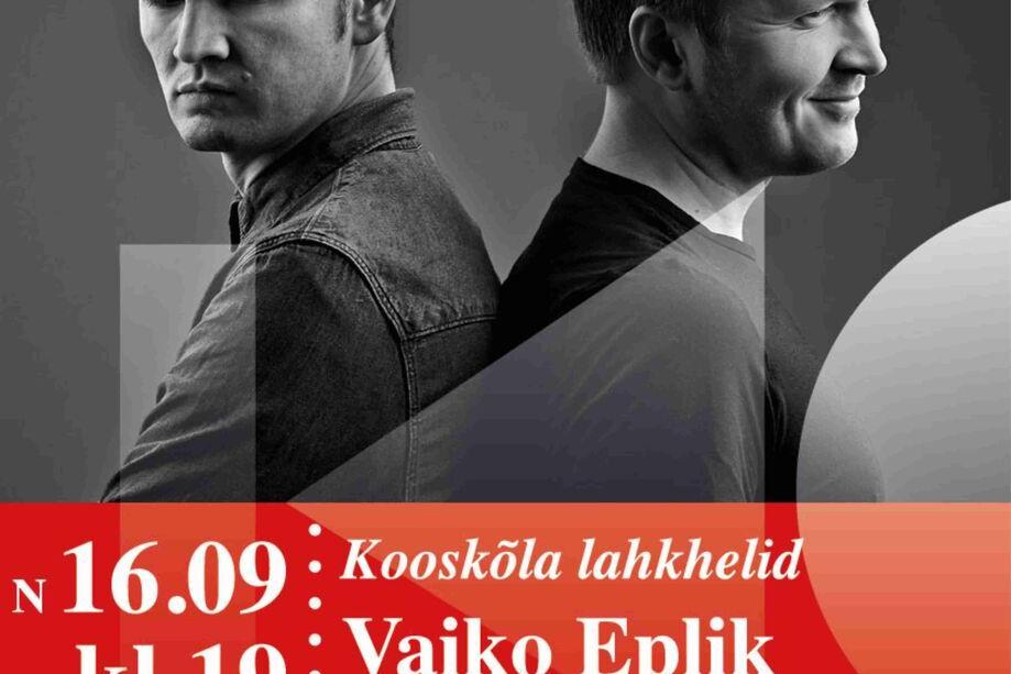 """Kontsert """"Kooskõla lahkhelid""""- Vaiko Eplik ning Kristjan Randalu Türi kultuurikeskuses - Türi Kultuurikeskus"""