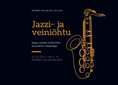 Porikuu jazzi ja veiniõhtu - Ääsmäe Külakeskus