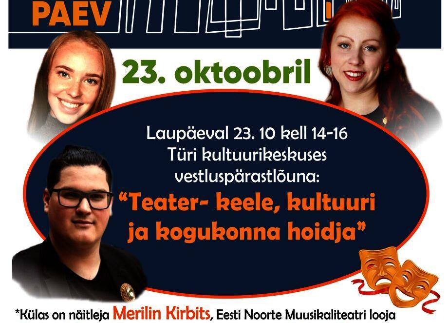 """Vestluspärastlõuna- """"Teater- keele, kultuuri ja kogukonna hoidja"""" Türi kultuurikeskuses - Türi Kultuurikeskus"""