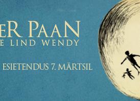 """Etendus """"Peeter Paan ja Valge Lind Wendy"""" - Endla teater"""