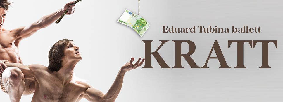 """Ballett """"Kratt"""" - Rahvusooper Estonia"""