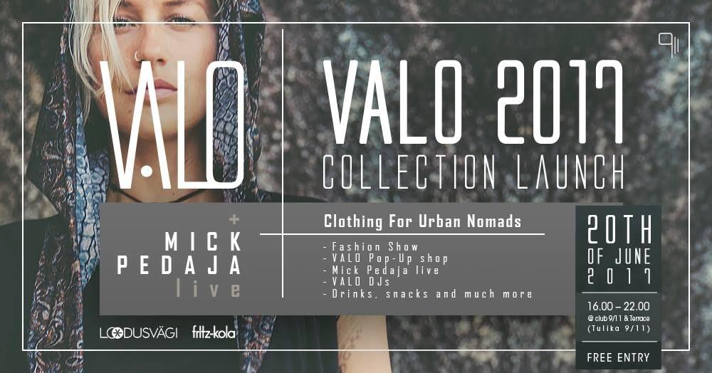 VALO 2017 collection launch + Mick Pedaja live - 9/11