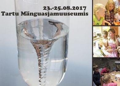 """Augustilaager """"Tornaado pudelis ja teised hullud eksperimendid"""" - Tartu Mänguasjamuuseum"""