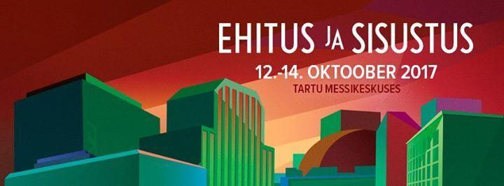 Mess Ehitus ja Sisustus 2017 - Tartu Näitused