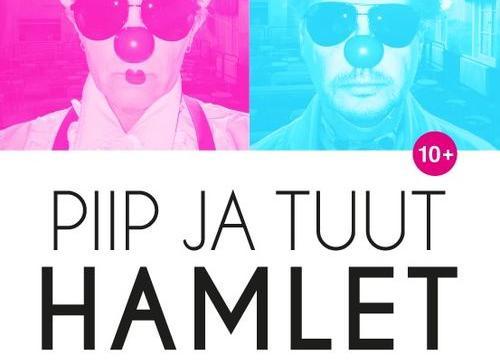 PIIP JA TUUT HAMLET |Alytus City Theatre| - Alytus City Theatre