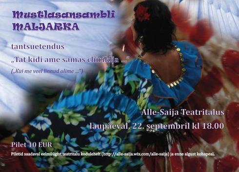 """Mustlasansambli Maljarka tantsuetendus """"Kui me veel linnud olime"""" - Alle-Saija Teatritalu"""