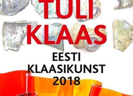 """Eesti klaasikunstnike ühisnäitus """"TULI KLAAS"""" - Hiiumaa Muuseum"""