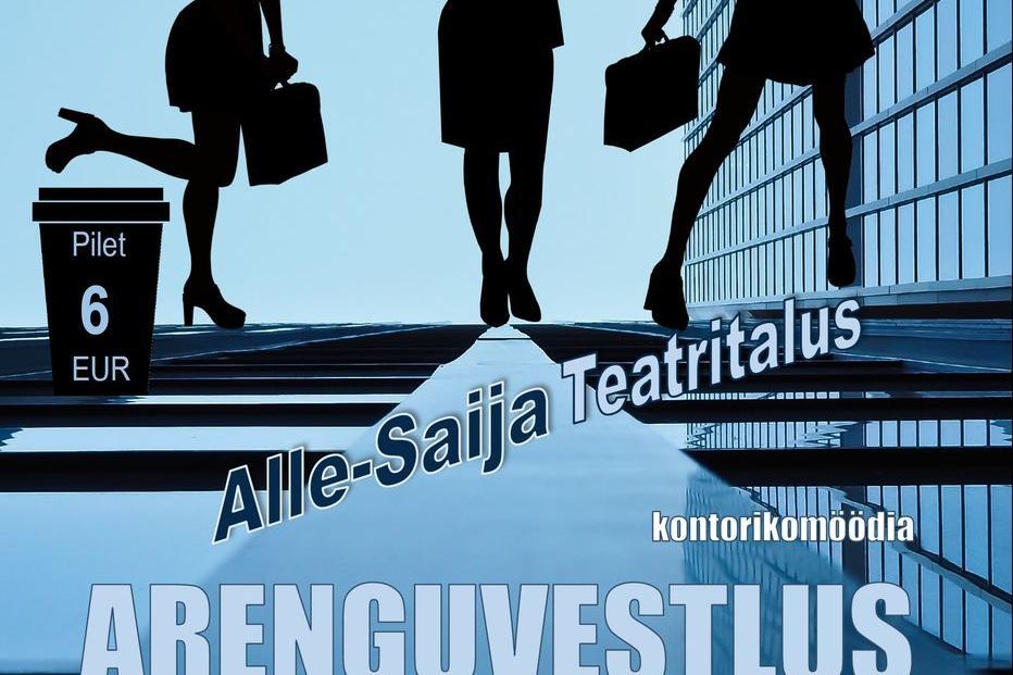"""Kontorikomöödia """"Arenguvestlus"""" - Alle-Saija Teatritalu"""