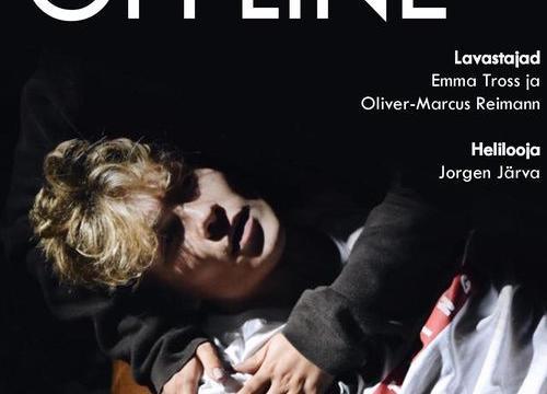 OFFLINE - Piip ja Tuut Teatri- ja Mängumaja