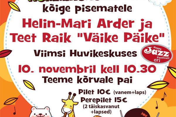 """Helin-Mari Arder ja Teet Raik - """"Väike Päike"""" - Viimsi Huvikeskus"""
