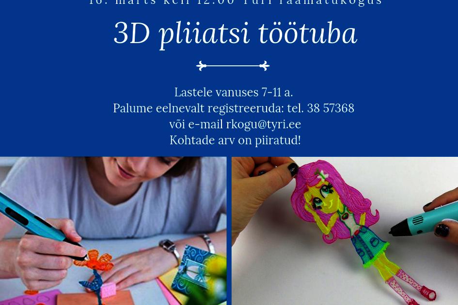Türi raamatukogus 3D pliiatsi töötuba - Türi raamatukogu