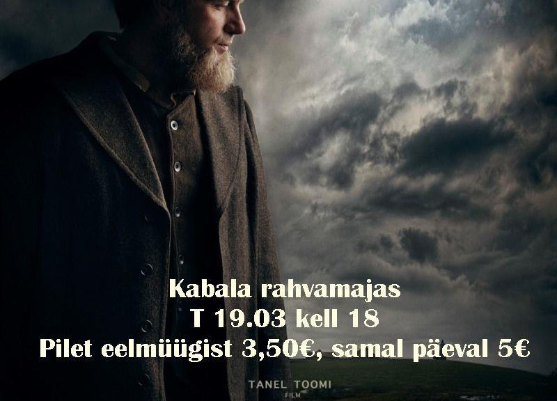 """Kinoõhtu Kabala rahvamajas """"Tõde ja õigus"""" EST 2019 - Kabala Rahvamaja"""