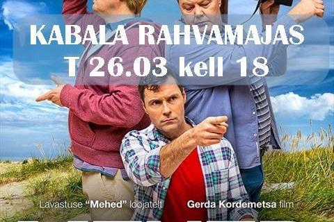 """Kinoõhtu Kabala rahvamajas- """"Mehed"""" EST 2019 - Kabala Rahvamaja"""