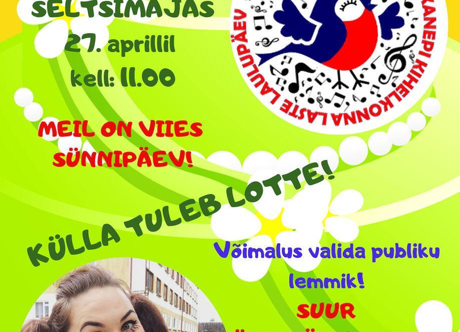 """KANEPI KIHELKONNA LASTE LAULUPÄEV """"KEVÄJÄ TSIRGUKÕNÕ 2019"""" - Kanepi Seltsimaja"""