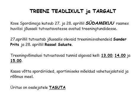 TREENI TEADLIKULT JA TARGALT - Kose Spordimaja