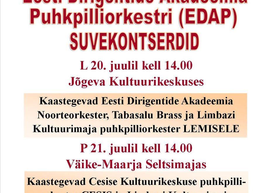 Eesti Dirigentide Akadeemia Puhkpilliorkestri SUVEKONTSERDID - Jõgeva Kultuurikeskus