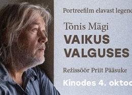 """Dokumentaalfilm """"TÕNIS MÄGI. VAIKUS VALGUSES"""" - Kose Kultuurikeskus"""