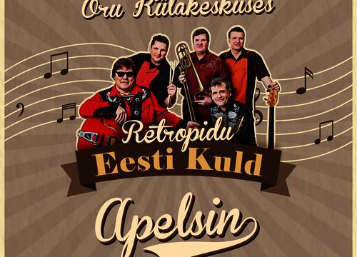"Retropidu ansambliga ""Apelsin"" - Oru Külakeskus"