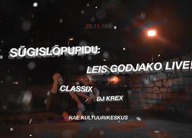 Sügislõpupidu: Leis Godjako LIVE!  - Rae Kultuurikeskus