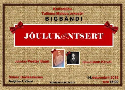 Kaitseliidu Tallinna Maleva orkestri Bigbändi jõulukontsert - Viimsi Huvikeskus