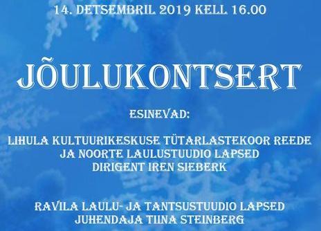 JÕULUKONTSERT Ravila Mõisas 14.12.2019 kell 16.00 - Ravila Mõis