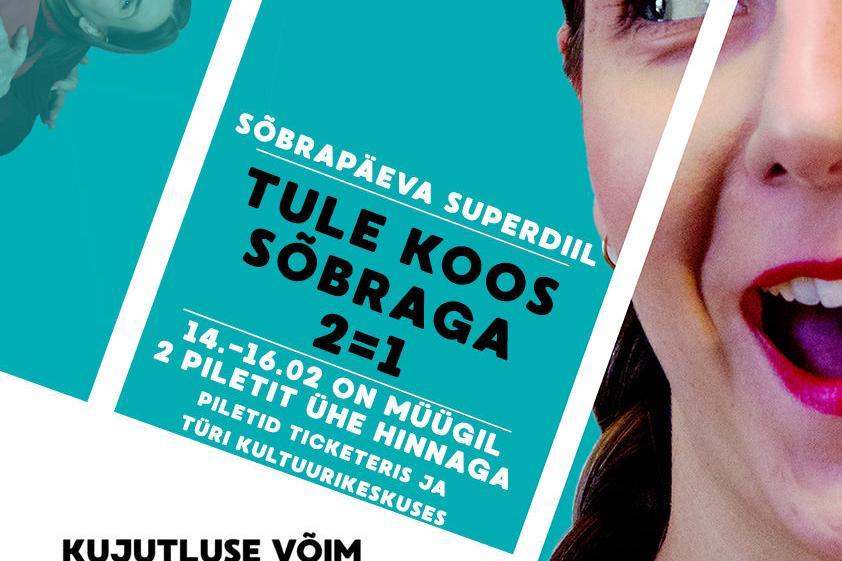 Sõbrapäeva superdiil Improteater Impeeriumilt- TULE KOOS SÕBRAGA, 2=1! - Türi Kultuurikeskus