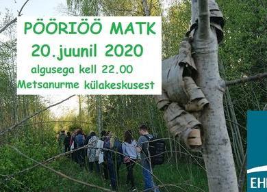 Pööriöö matk Metsanurme matkarajal - Metsanurme küla