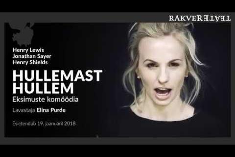 """LÜKKUB EDASI !!! Rakvere Teater """"Hullemast hullem"""" - Rae Kultuurikeskus"""