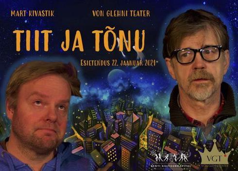 """Von Glehni Teater """"Tiit ja Tõnu! - Rae Kultuurikeskus"""