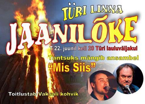 Türi linna jaanilõke ansambliga Mis Siis  - Türi lauluväljak