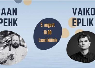 Küünikontsert: Vaiko Eplik ja Jaan Pehk - Laasi küün