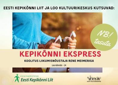 KEPIKÕNNI EKSPRESS - Koolitus - Loo Kultuurikeskus