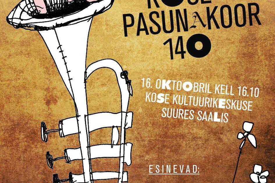 Kose Pasunakoori 140 aastane juubelikontsert - Kose Kultuurikeskus