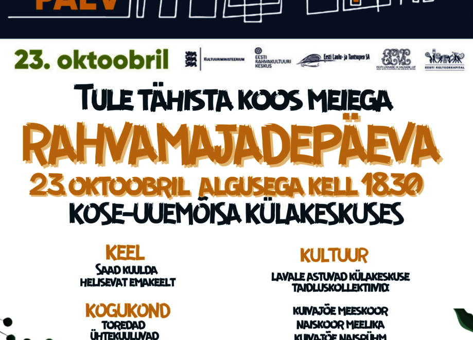 RAHVAMAJADEPÄEV KOSE-UUEMÕISA KÜLAKESKUSES - Kose-Uuemõisa Külakeskus
